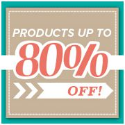 Products up to 80% off!
