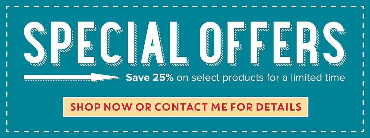 Special Offers - Save 25% on select products for a limited time