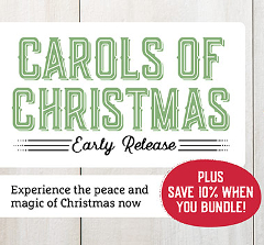 Carols of Christmas - Early Release  |  Bundle & Save 10%!