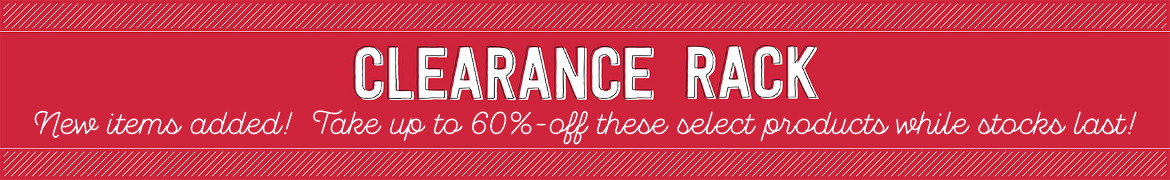 Clearance Rack - New items added!